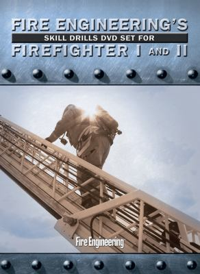 Fire Engineering's Skill Drills for Firefighter I and II 9781593701741