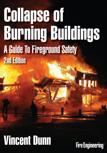 Collapse of Burning Buildings: A Guide to Fireground Safety 9781593702335