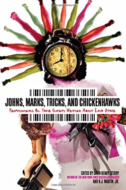 Tricks, Johns, Marks, and Chicken Hawks: Sex Professionals Writing on Life, Love, and Money 9781593765071