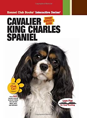 Cavalier King Charles Spaniel [With 2 DVDs] 9781593787530