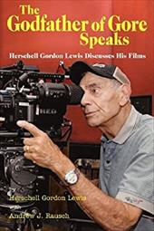 The Godfather of Gore Speaks - Herschell Gordon Lewis Discusses His Films 20446020