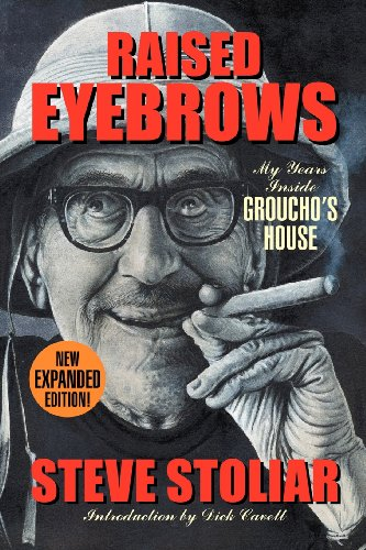 Raised Eyebrows - My Years Inside Groucho's House (Expanded Edition) 9781593936525