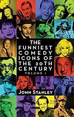The Funniest Comedy Icons of the 20th Century, Volume 1 (Hardback)