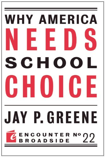 Why America Needs School Choice 9781594035944
