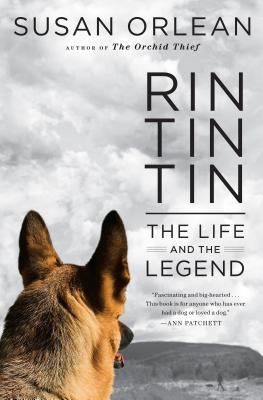 Rin Tin Tin: The Life and the Legend 9781594135613