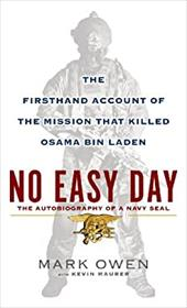 No Easy Day: The Firsthand Account of the Mission That Killed Osama Bin Laden 22713764