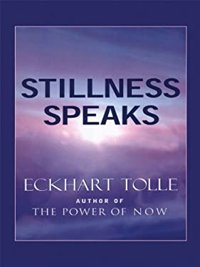 Stillness Speaks 9781594151224