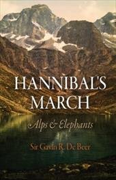 Hannibal's March: Alps & Elephants