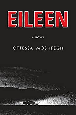 Eileen : A Novel