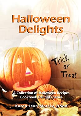Halloween Delights Cookbook 9781594341816