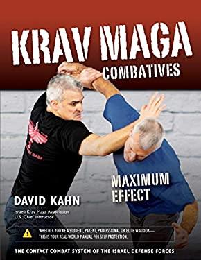 Krav Maga Combatives: Maximum Effect