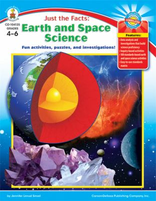 Just the Facts: Earth and Space Science: Fun Activities, Puzzles, and Investigations! 9781594412486