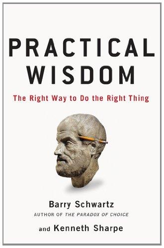 Practical Wisdom 9781594487835