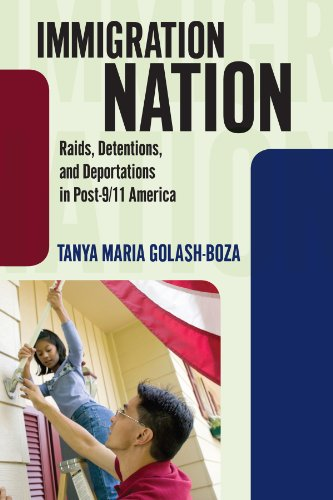 Immigration Nation: Raids, Detentions, and Deportations in Post-9 9781594518386
