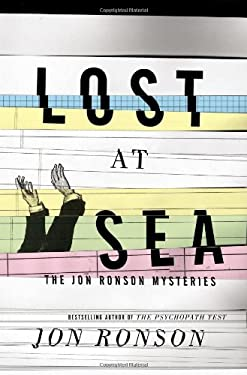 Lost at Sea: The Jon Ronson Mysteries 9781594631375