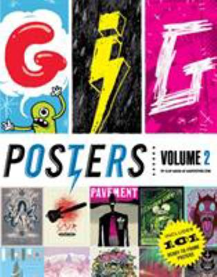 Gig Posters, Volume 2: Rock Show Art of the 21st Century 9781594745430