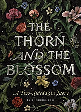 The Thorn and the Blossom: A Two-Sided Love Story 9781594745515