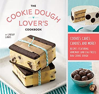 The Cookie Dough Lover's Cookbook 9781594745645