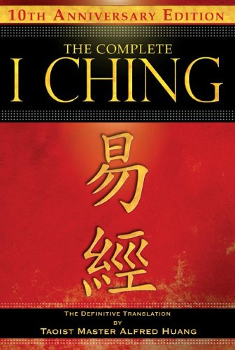 The Complete I Ching: The Definitive Translation 9781594773853