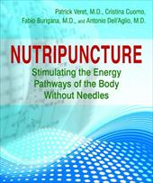 Nutripuncture: Stimulating the Energy Pathways of the Body Without Needles 13330145