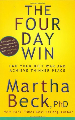 The Four Day Win: End Your Diet War and Achieve Thinner Peace 9781594866074
