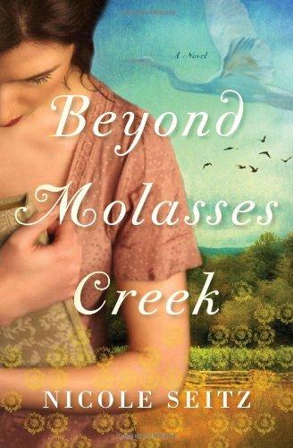 Beyond Molasses Creek 9781595545053