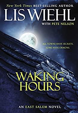Waking Hours 9781595549402