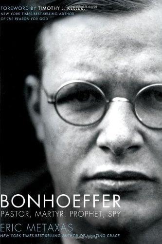 Bonhoeffer: Pastor, Martyr, Prophet, Spy: A Righteous Gentile vs. the Third Reich