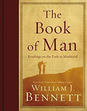 The Book of Man: Readings on the Path to Manhood 9781595552716