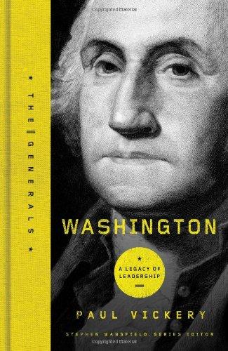 Washington: A Legacy of Leadership 9781595552808