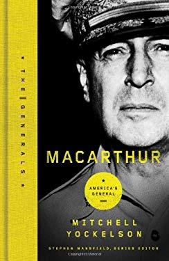 MacArthur: Defiant Soldier - Yockelson, Mitchell / Mansfield, Stephen