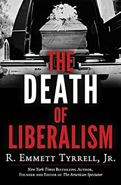The Death of Liberalism 9781595554888