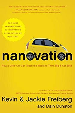 Nanovation: How a Little Car Can Teach the World to Think Big and ACT Bold 9781595555250