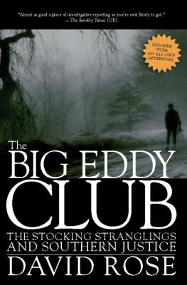 The Big Eddy Club: The Stocking Stranglings and Southern Justice 9781595586711