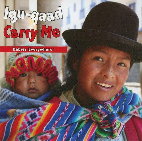 Igu-Qaad/Carry Me 9781595722201