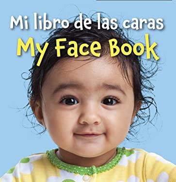 Mi Libro de Las Caras/My Face Book 9781595722874