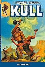 The Savage Sword of Kull, Volume One