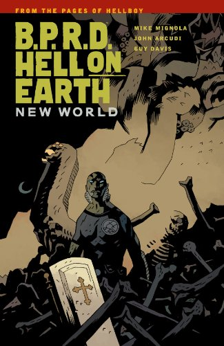 B.P.R.D. Hell on Earth Volume 1: New World 9781595827074