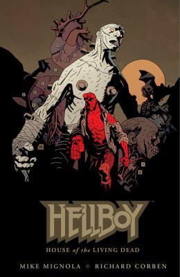 Hellboy: House of the Living Dead 9781595827579