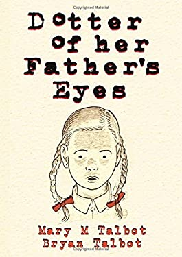 Dotter of Her Father's Eyes 9781595828507