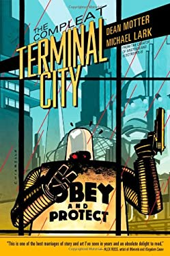The Compleat Terminal City 9781595828774