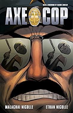 Axe Cop, Volume 3 9781595829115