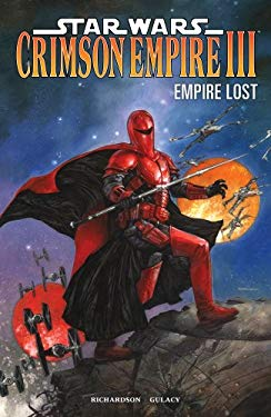 Star Wars: Crimson Empire III - Empire Lost 9781595829344