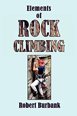 Elements or Rock Climbing 9781595943828