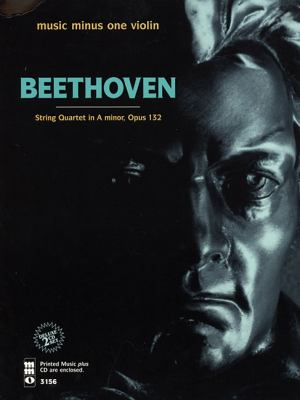 Beethoven: String Quartet in a Minor, Opus 132: Violin [With CD (Audio)] 9781596151857