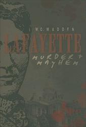 Lafayette Murder & Mayhem 9234980