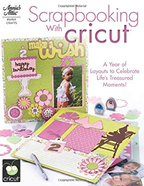 Scrapbooking with Cricut 9781596353237