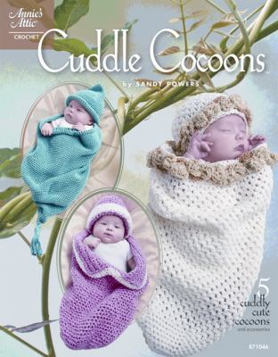 Cuddle Cocoons 9781596353350