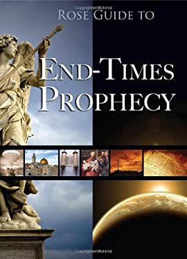 Rose Guide to End-Times Prophecy 9781596364196