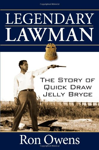 Legendary Lawman: The Story of Quick Draw Jelly Bryce 9781596527577